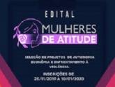 Governo prorrogada as inscrições para o Edital Mulheres de Atitude