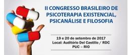 II CONGRESSO BRASILEIRO DE PSICOTERAPIA EXISTENCIAL, PSICANÁLISE E FILOSOFIA.