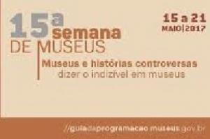 Semana Nacional de Museus tem 3 mil atividades em todo o país até domingo