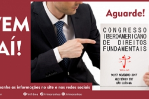 TRT-MA promove congresso iberoamericano em novembro