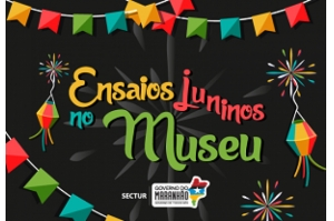 """Pátio do Museu Casa de Nhozinho será palco para """"Ensaios Juninos"""" a partir deste sábado 19"""