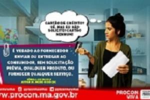 Procon/MA alerta para envio de cartão de crédito sem solicitação do consumidor