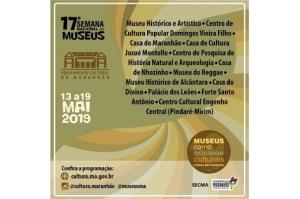 17ª Semana Nacional de Museus terá ampla participação de equipamentos culturais