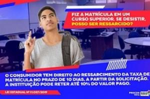 Lei Estadual garante ressarcimento da matrícula em casos de desistência de curso superior