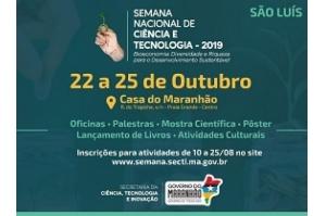 Abertas inscrições para atividades durante a Semana de Ciência e Tecnologia no Maranhão