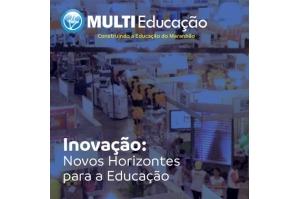 De olho na MULTIEducação 2019, novos horizontes para a educação.